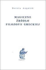 Magiczne źródło filozofii greckiej