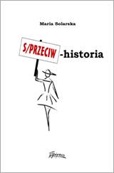 S/przeciw historia