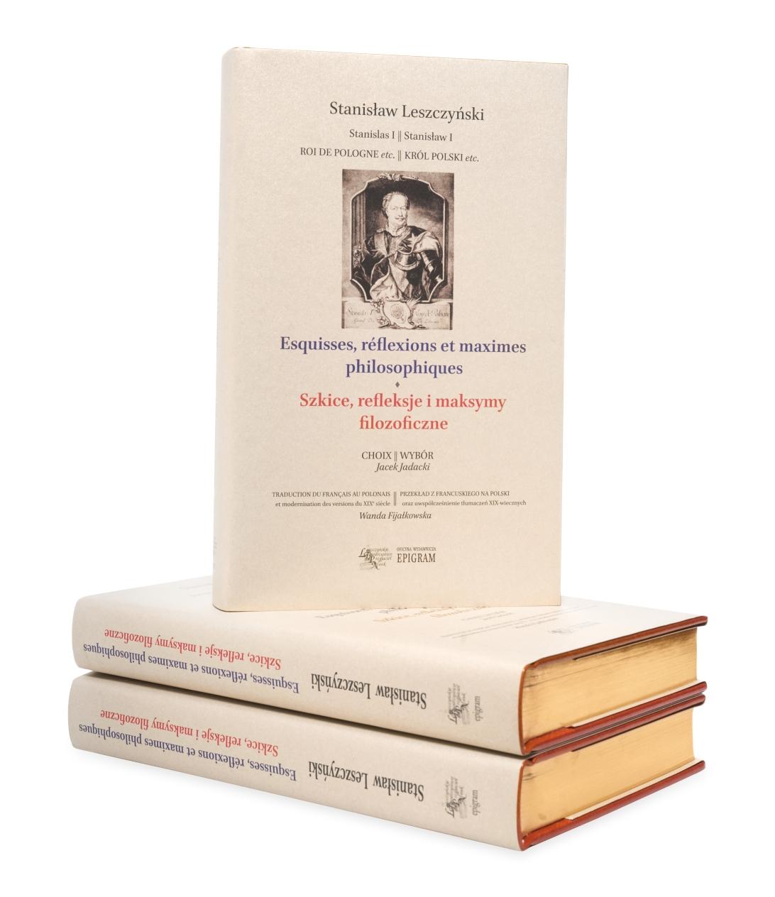 Esquisses, réflexions et maximes philosophiques Szkice, refleksje i maksymy filozoficzne / Stanisław Leszczyński okładka